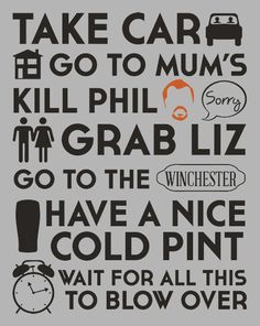 Quotes - Movies - Shaun of the Dead Zombie Movies, Horror Movies, Movies Showing, Movies And Tv Shows, Simon Pegg, Film Quotes, Great Movies, Movie Tv, Humor