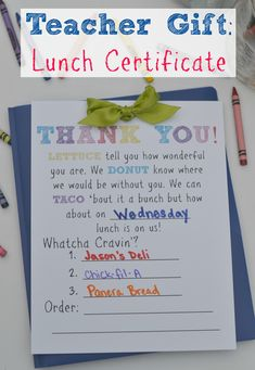 Teacher Gift Lunch Certificate. This teacher gift is perfect for Back to school teacher gifts, End of school teacher gifts or any other occasion. Buy your teacher lunch! Teacher Appreciation Gift. Best teacher gift idea!