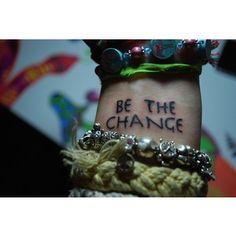 wrist tattoo be the change