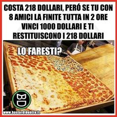 Tu ci staresti? Tagga i tuoi amici e #condividi #bastardidentro #pizza #sfida www.bastardidentro.it