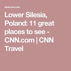 Lower Silesia, Poland: 11 great places to see - CNN.com | CNN Travel