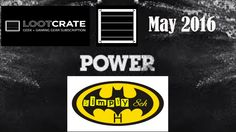 Lootcrate May 2016 Power This was my fourth Lootcrate and I rate this one as my second favourite behind the Dead Lootcrate in February where we got the Deadp. May, Tube, Geek Stuff, Company Logo, Geek Things