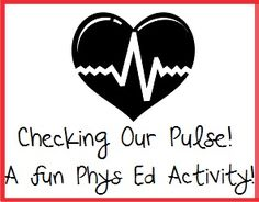 Checking Our Pulse! A fun phys ed activity! FREE! www.teachingrocks.ca
