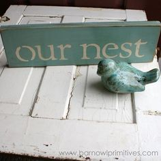 Our Nest  The Perfect Little Sign to Help You by barn owl primitives on Etsy