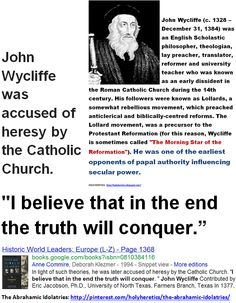 John Wycliffe, accused of heresy by the Catholic Church -  I believe that in the end the truth will conquer...GIF