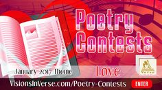 "Poets, song writers, rappers, inspirational and other creative writers are invited to enter February 2017 Poetry Contest on the theme ""Love."""