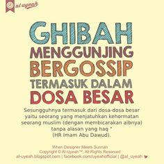 Ghibah Adalah Dosa Besar | al-uyeah.blogspot.com    Ghibah atau menggunjing atau membicarakan aib orang lain (bisa juga diistilahkan de...