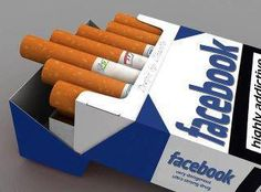 """Haha!  I just found this on Pinterest...  irony.  """"what facebook is harmful for us as cigarettes for our health?"""""""
