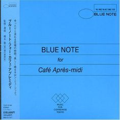 Blue Note for Cafe Apres-Midi by Various Artists (2008-01... https://www.amazon.co.uk/dp/B01MQ5IUMD/ref=cm_sw_r_pi_dp_x_36MMybZFXRNEG