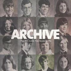 Archive - You All Look the Same to Me Progressive Rock, Jazz, Comedy, Hip Hop, Vinyl Records, Blues, Archive, Music, Movie Posters