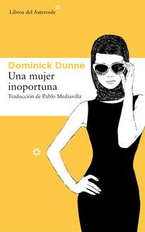Buy Una mujer inoportuna by Dominick Dunne and Read this Book on Kobo's Free Apps. Discover Kobo's Vast Collection of Ebooks and Audiobooks Today - Over 4 Million Titles! Audiobooks, Ebooks, This Book, Social, Free Apps, Collection, Products, Couple, Recommended Books