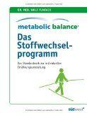 Metabolic Balance - Das Buch zum Abnehmen mit der Metabolic Diät