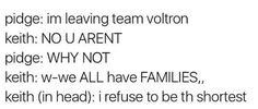 LMAO VOLTRON TEXT POSTS ARE THE BEST YALL ARE AMAZING