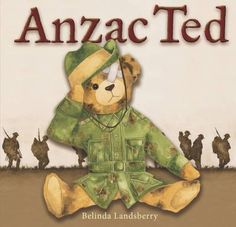 """Read """"Anzac Ted"""" by Landsberry available from Rakuten Kobo. Anzac Ted is the powerful, poignant story of a little boy's teddy bear that was passed down to him from his grandfather. Anzac Day, Australia Day, Remembrance Day, World War One, Art Activities, Children Activities, Classroom Activities, Classroom Ideas, Aussies"""