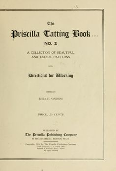 The Priscilla tatting book ..