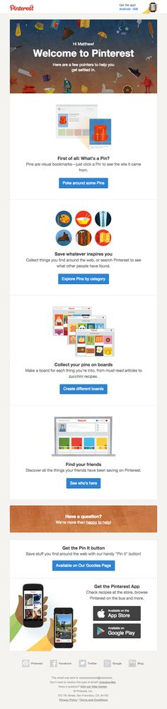 Welcome Email Email Subject: Happy first day of Pinterest!