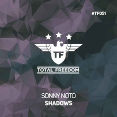 #housemusic Shadows: Fresh from Total Freedom Recordings comes 'Shadows' from the one and only Sonny Noto. 'Shadows'is a solid groovy EDM…