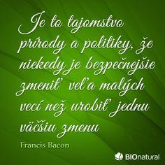 Citát o prírode od Francisa Bacona Francis Bacon