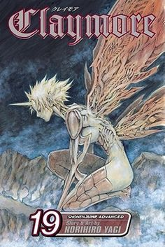 Claymore: Illusions in the Heart, Vol. 19