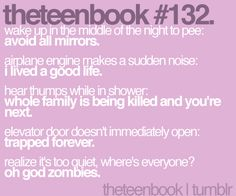So true! Except the last one, ha ha Teen Posts, Teenager Posts, You're Next, Laughter The Best Medicine, Lol So True, True True, Laugh A Lot, Teenager Quotes, Books For Teens
