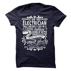 I am an Electrician - If you are an Electrician. This shirt is a MUST HAVE (Electrician Tshirts)