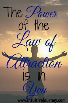 The Power of The Law of Attraction is in You