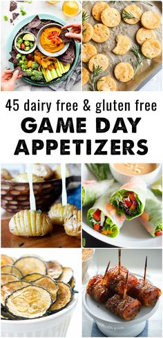 45 Dairy Free and Gluten Free Game Day Appetizers