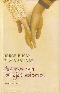Amarse con los Ojos Abiertos, de Jorge Bucay