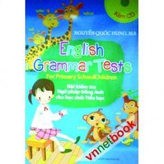 Bài kiểm tra ngữ pháp tiếng Anh cho học sinh tiểu học