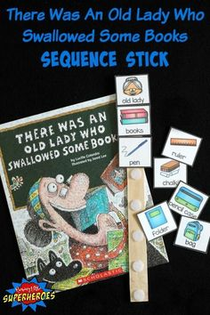 There Was An Old Lady Who Swallowed Some Books Sequence Stick is a fun, hands-on way for children to retell the story and work on sequential order.