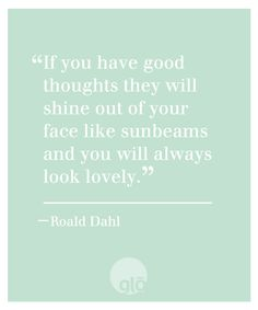 Quotes We Love: Roald Dahl