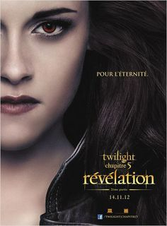 Twilight - Chapitre 5 : Révélation 2e partie : Affiche Bill Condon, Stephenie Meyer