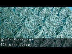 ▶ Chinese Lace | Pattern { Knit } - YouTube