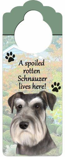Schnauzer Wood Sign A Spoiled Rotten Schnauzer Lives Herewith Artistic Photograph Measuring 10 by 4 Inches Can Be Hung On Doorknobs Or Anywhere In Home >>> Learn more by visiting the image link.