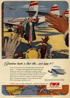 TWA Airlines Grandma Leads a Fast Life Vintage Graphic Advertising Poster Print Vintage Travel Posters, Vintage Airline, Senior Trip, Travel And Tourism, Air Travel, Grand Tour, Advertising Poster, Vintage Advertisements, Vintage Images