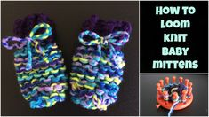How To Loom Knit Baby Mittens - for beginners