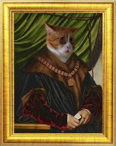 Hans Holbein Cat Portrait w/ golden frame Cat Lover Gifts, Cat Gifts, Cat Lovers, Portraits From Photos, Dog Portraits, Cheap Pets, I Love Cats, Hans Holbein, Cat Art