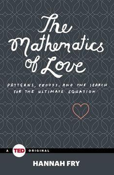 Las matemáticas del amor, una charla de @fryrsquared en @TEDxBinghamtonU
