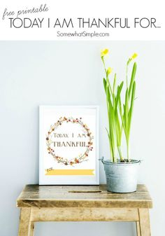 Free Printable: Today I am Thankful for...