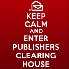 Keep Calm and Enter Publishers Clearing House