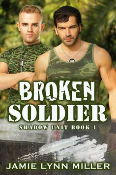 Broken Soldier (Shadow Unit Book 1)    Synopsis : Sergeant Connor Finley and Sergeant Shawn Weller are dedicated soldiers working covert ops for Shadow Unit – a joint UK/US anti-terrorism task force. Partners in the field and out, they had been through hell together for the last four years and made it through standing side by side. But when their latest undercover op to bring down an arms dealer plunges them into a world of drugs, sex and violence, Shawn must litera