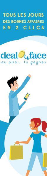 Deal ou Face, site de bons plans en ligne www.dealouface.com