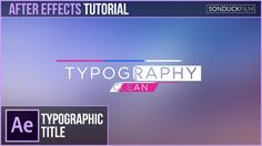 After Effects Tutorial: Clean Typography Title Motion Graphics
