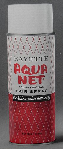 Aquanet, this is the can I remember.
