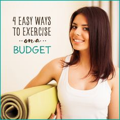 4 Easy Ways To Exercise On A Budget