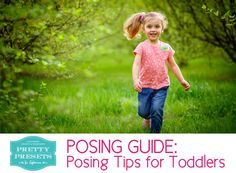 Free Posing Guide: Posing Tips for Toddlers #Photography #Tutorial