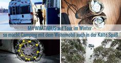 Hier erfahrt Ihr, wie wir auch im härtesten Winter mit WHATABUS campen. Auch zur kalten Jahreszeit kann man viel Spaß mit dem Wohnmobil haben!