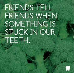 Friends have your back. #Quotes #Dental