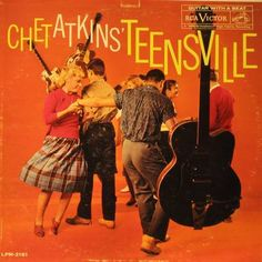 """Teensville"" (1960, RCA) by Chet Atkins."