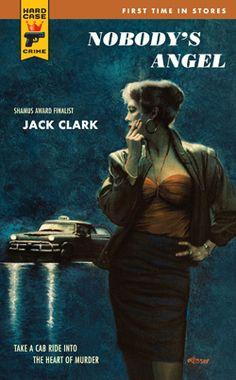 Nobody's Angel by Jack Clark (Hard Case Crime #065)